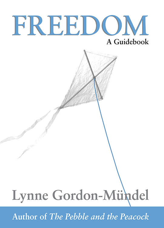 Freedom - A Guidebook